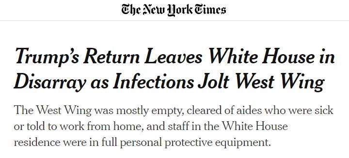 (《纽约时报》:感染事件震动白宫西翼,特朗普的回归使白宫陷入混乱)
