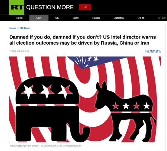 RT:做有错,不做也有错?美国情报官员警告称所有选举结果都可能由俄罗斯、中国或伊朗推动