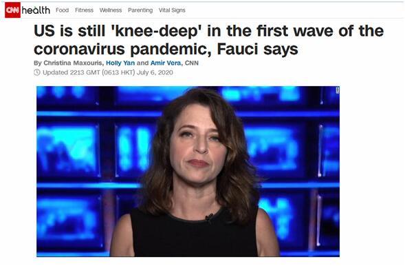 CNN报道:福奇说,美国仍处于第一波浪新冠疫情之中