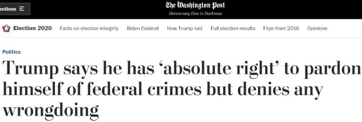 """△2018年6月,《华盛顿邮报》刊文报道特朗普自称拥有""""绝对权力赦免自己""""。"""