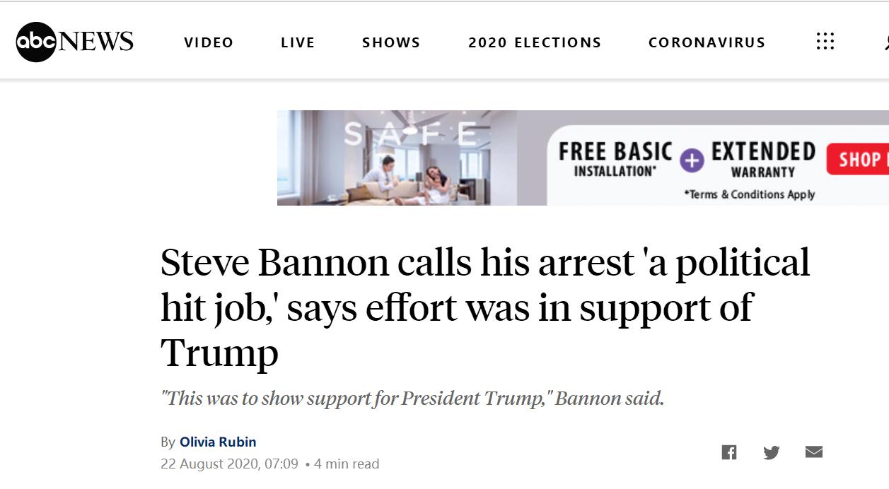ABC:班农称,逮捕他是政治迫害,自己是为了支持特朗普
