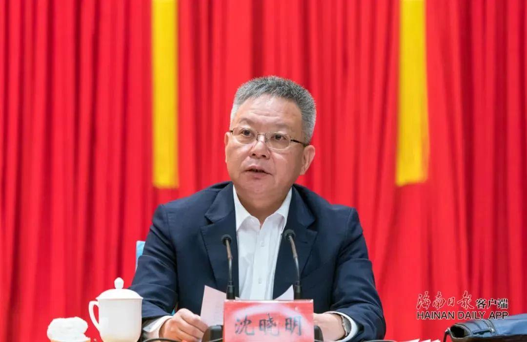 海南省委主要负责同志职务调整 沈晓明任海南省委书记