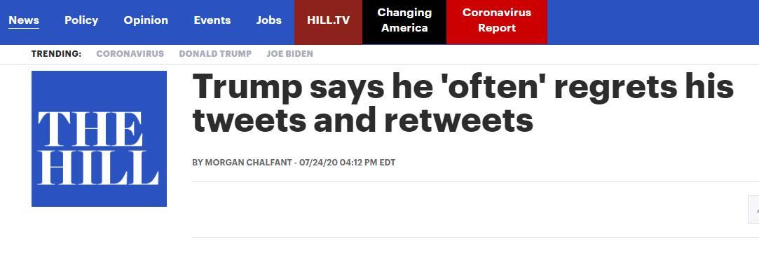 """(《国会山报》:特朗普称他""""经常""""为发推和转发而感到后悔)"""