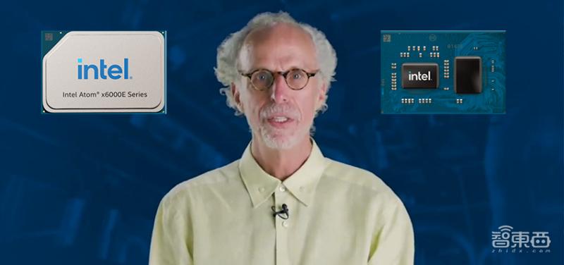 英特尔发布凌动x6000E及第11代酷睿,针对工业物联网发力定制化
