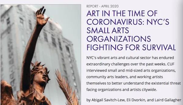 """今年4月,一个公共政策智囊团发表了报告:""""冠状病毒时代的艺术:纽约的小型艺术组织为生存而战"""""""