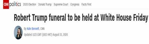 【zac】_美媒:特朗普弟弟葬礼将在白宫东厅举行,费用由特朗普支付