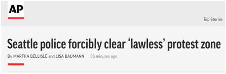 """(美联社报道:西雅图警方强行清除""""非法""""抗议区)"""