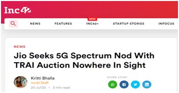"""Inc42:Jio公司寻求印度电信管理局启动5G频谱拍卖,但该拍卖目前仍""""无踪影"""""""