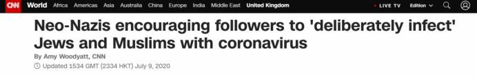 """CNN:新纳粹分子鼓励支持者利用新冠病毒""""故意感染""""犹太人和穆斯林"""