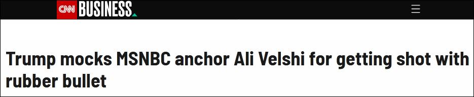 【vlookup函数实例】_记者报道示威时中橡皮子弹,特朗普赞:这难道不是美丽的风景线吗?