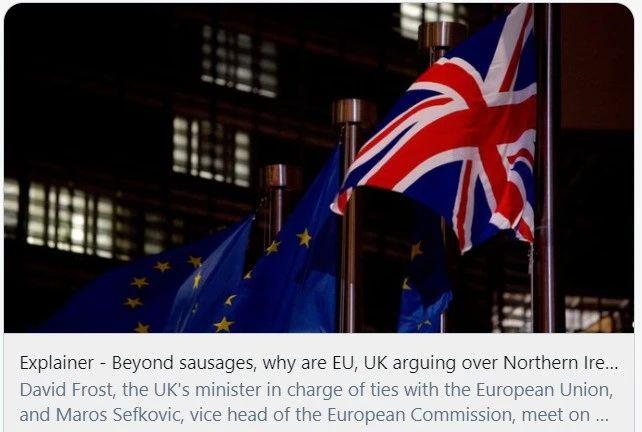 """释疑:除了""""香肠战争""""外,为什么欧盟和英国就北爱尔兰争论不休。/路透社报道截图"""