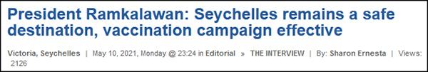 """""""总统拉姆卡拉旺:塞舌尔仍是安全旅游目的地,疫苗接种有效"""",塞尔新闻通讯社报道截图"""