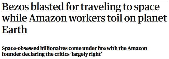 英国《卫报》:贝索斯上太空了,被批留亚马逊员工在地球辛苦工作