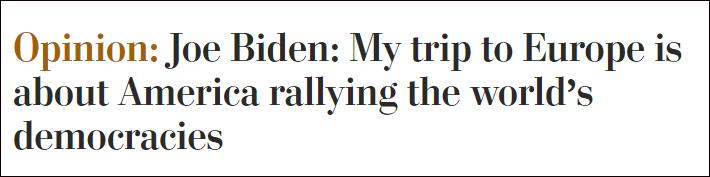拜登在《华盛顿邮报》发表署名文章