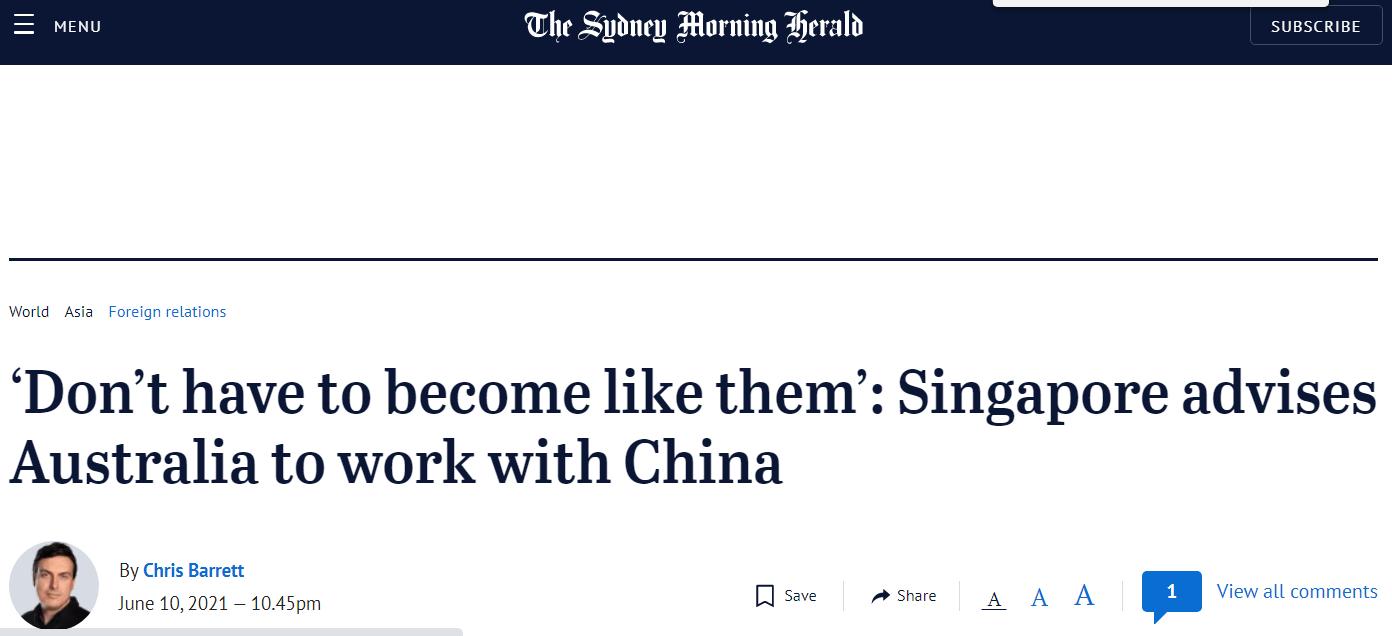 """《悉尼先驱晨报》:""""不必变得像他们一样"""",新加坡建议澳大利亚与中国合作"""