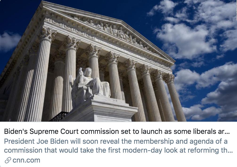 拜登政府的最高法院委员会即将成立。/ CNN报道截图
