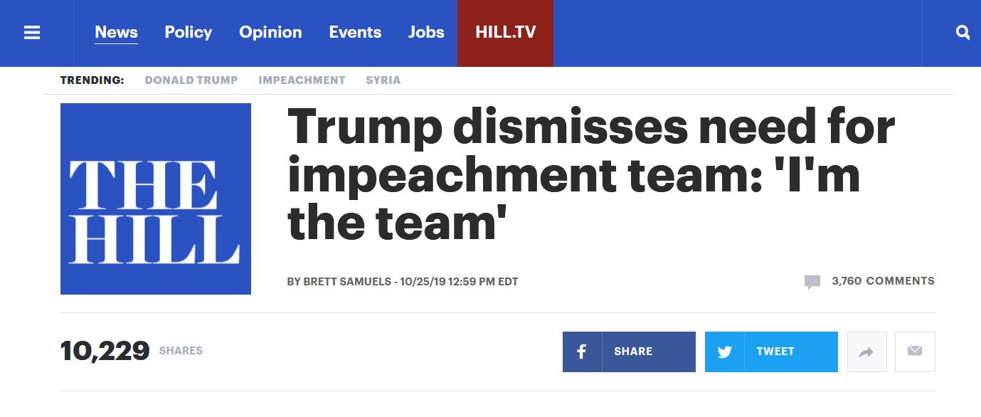 需要团队来应对弹劾调查? 特朗普:我自己就是团队