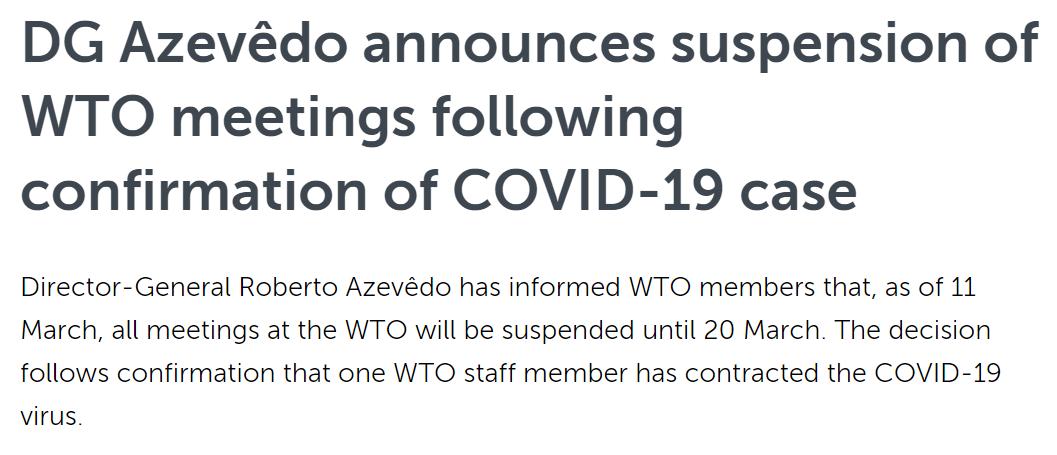 世贸组织成员感染新冠肺炎,宣布暂停3月20日期间所以会议