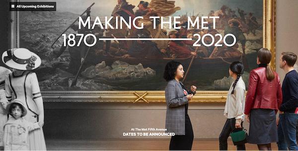 """""""创造大都会博物馆:1870—2020""""展览介绍页面 图源:大都会官网"""
