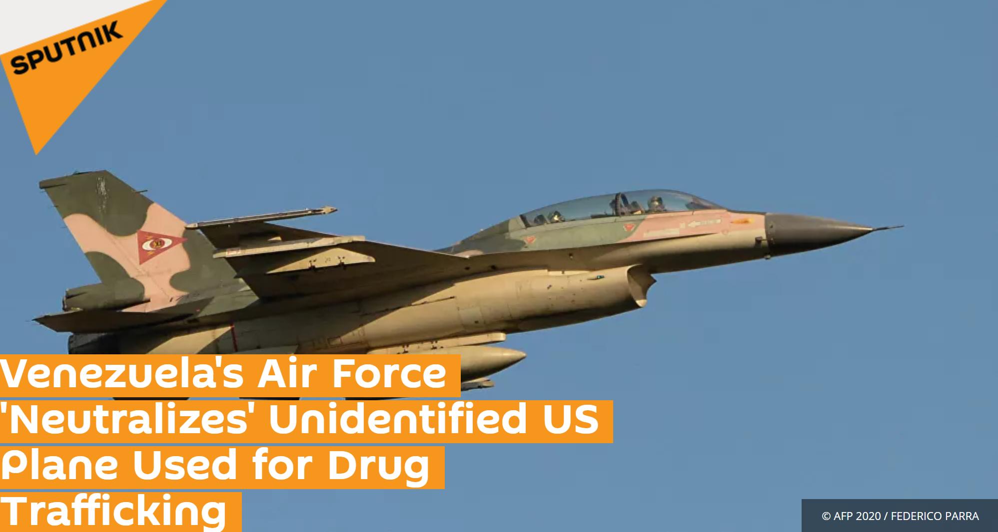 """俄罗斯卫星网:委内瑞拉空军""""击落""""一架被用于贩毒的身份不明的美国飞机"""