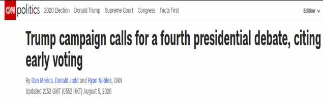 """CNN:特朗普竞选团队不满""""提前投票"""",要求进行第四次总统辩论"""