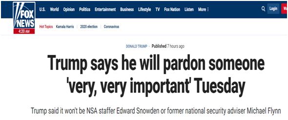 """福克斯新闻网:特朗普表示,他将在周二赦免一位""""非常、非常重要""""的人"""