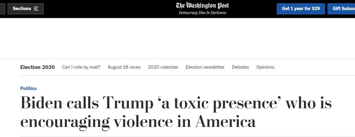 """《华盛顿邮报》:拜登称特朗普煽动暴力,是""""有毒的存在"""""""