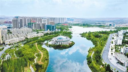 兰州新区已成为环境优美、宜居宜业的现代化园林城市 新甘肃·甘肃日报记者 张铁梁