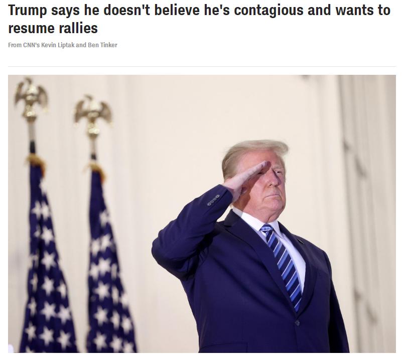 CNN报道截图:特朗普说他不相信自己具有传染性,希望恢复竞选集会