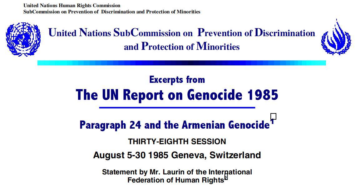 """1985年,联合国依据《惠特克报告》将1915至1916年发生在亚美尼亚的事件定性为""""种族灭绝""""。"""