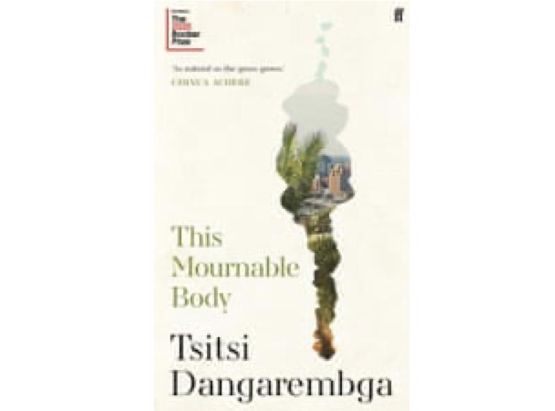 特西提·丹格瑞姆加(Tsitsi Dangarembga)的《This Mournable Body》(《哀悼之躯》)