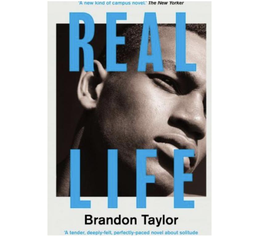 布兰登·泰勒(Brandon Taylor)的《真实生活》(Real Life)
