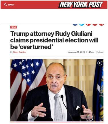 """《纽约邮报》:特朗普律师鲁迪•朱利安尼称总统选举(结果)将被""""推翻"""""""