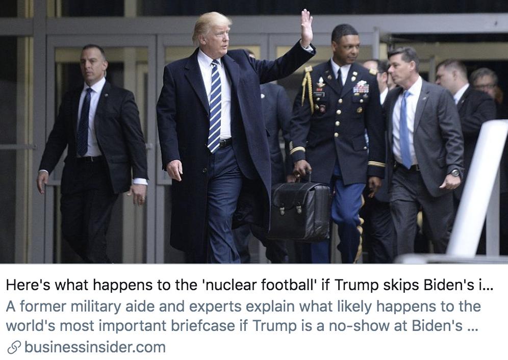 """如果特朗普不参加拜登的就职典礼,""""核足球""""将发生什么?/ 商业内幕报道截图"""