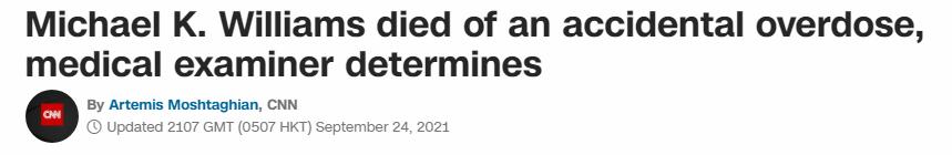 迈克尔·肯尼斯·威廉姆斯死因确认:过量服用毒品导致急性中毒